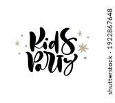 kids party vector calligraphy...   Shutterstock .eps vector #1922867648