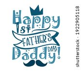happy first father's day daddy  ... | Shutterstock .eps vector #1922905118