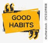 creative sign  good habits ...   Shutterstock .eps vector #1923109808