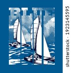 slogan blue with two sailing...   Shutterstock .eps vector #1923145595