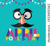 april fool's day  typography ...   Shutterstock .eps vector #1923405362