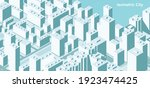 isometric city vector.smart...   Shutterstock .eps vector #1923474425