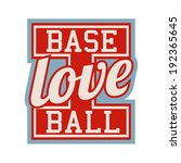 i love baseball sign | Shutterstock .eps vector #192365645