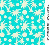 seamless pattern with tropical... | Shutterstock .eps vector #192368462