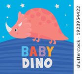 baby dino lettering and one... | Shutterstock .eps vector #1923954422