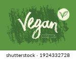 vector lettering for vegan food ... | Shutterstock .eps vector #1924332728