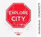 creative sign  explore city ...   Shutterstock .eps vector #1924650275