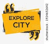creative sign  explore city ...   Shutterstock .eps vector #1924652642