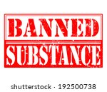 banned substance grunge stamp... | Shutterstock .eps vector #192500738