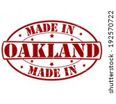 Stamp with text made in Oakland inside, vector illustration