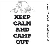 keep calm and camp out   Shutterstock .eps vector #1925767955