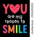 """""""you are my reason to smile""""... 