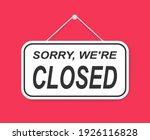 sorry we're closed door sign... | Shutterstock .eps vector #1926116828