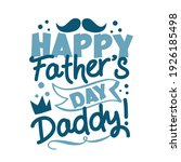 happy father's day daddy   ... | Shutterstock .eps vector #1926185498