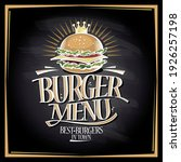 Burger Menu Chalkboard Concept  ...