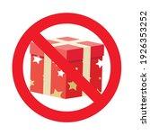 Banned Gift Icon Symbol Badge....