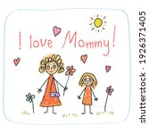 the mother s day. kids drawing... | Shutterstock .eps vector #1926371405