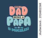 Being A Dad  Being A Papa Is...