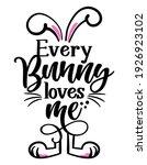 every bunny  everybody  loves...   Shutterstock .eps vector #1926923102