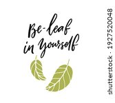 be leaf in yourself. funny pun...   Shutterstock .eps vector #1927520048
