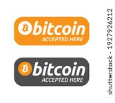 bitcoin accepted here banner or ... | Shutterstock .eps vector #1927926212