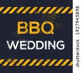 creative sign  bbq wedding ... | Shutterstock .eps vector #1927945898