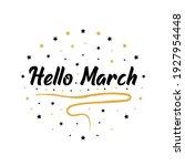 hello march vector illustration ... | Shutterstock .eps vector #1927954448