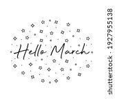 handwritten hello march text on ... | Shutterstock .eps vector #1927955138