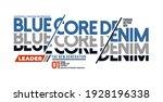 blue core denim  modern and... | Shutterstock .eps vector #1928196338