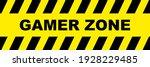 gamer zone sign on white... | Shutterstock .eps vector #1928229485