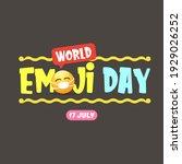 world emoji day greeting card... | Shutterstock .eps vector #1929026252