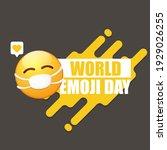 world emoji day greeting card... | Shutterstock .eps vector #1929026255