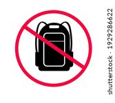 No Backpacks Allowed. Not...