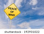Peace Of Mind Road Sign ...