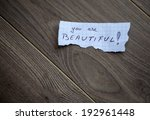 you are beautiful  handwrite... | Shutterstock . vector #192961448