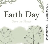 Earth Day. Earth Day Concept....
