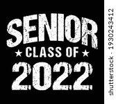 senior class of 2022 vector  t...   Shutterstock .eps vector #1930243412