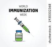 World Immunization Week Concept ...