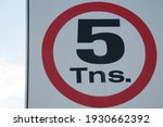Traffic Sign  Weight Limit 5...