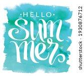 hello summer  hand drawn... | Shutterstock .eps vector #1930876712