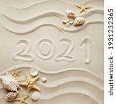 2021 Written On Beach Sand...