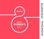 8 march  international women's...   Shutterstock .eps vector #1931456978