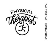 physical therapist t shirt... | Shutterstock .eps vector #1931567492