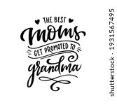 only the best moms get promoted ...   Shutterstock .eps vector #1931567495