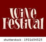 wine festival hand drawn... | Shutterstock .eps vector #1931654525