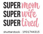 mommy lifestyle slogan in hand... | Shutterstock .eps vector #1931744315