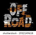 off road vector poster with... | Shutterstock .eps vector #1932149618