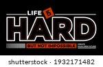 life is hard  but not... | Shutterstock .eps vector #1932171482