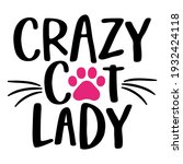 crazy cat lady   words with cat ... | Shutterstock .eps vector #1932424118