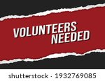volunteers needed word concept...